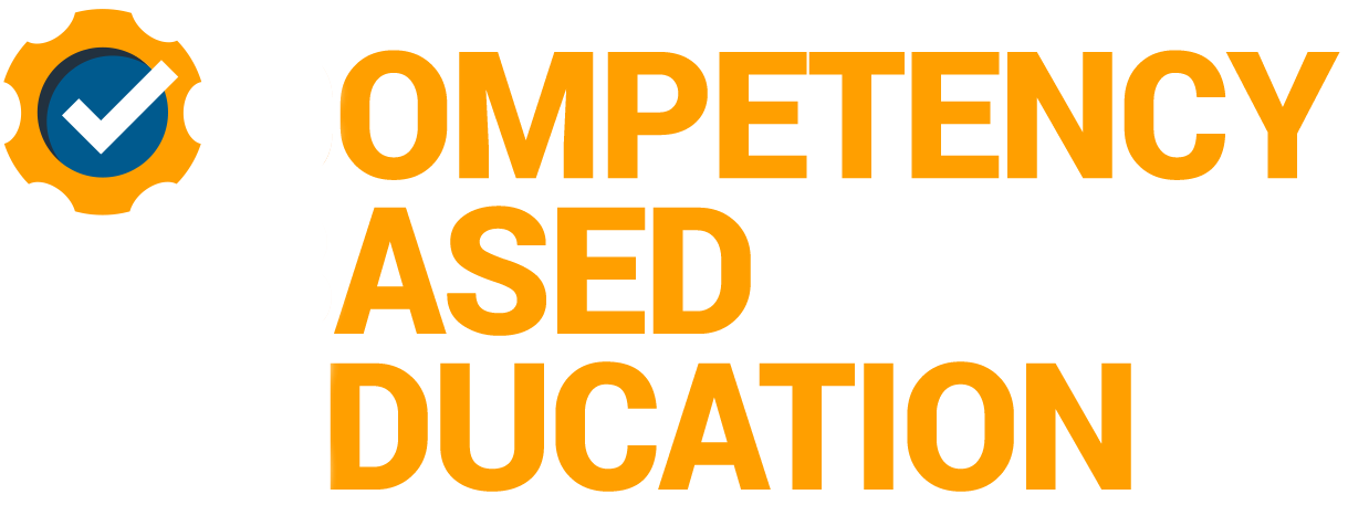 Competency Based Education - The best way to learn.