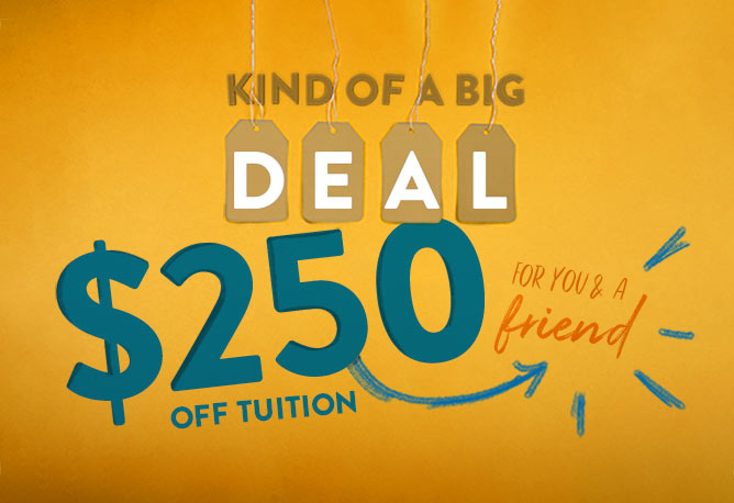 Kind of a big deal $250 off tuition